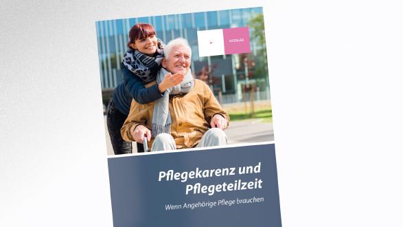 Broschüre Pflegekarenz und Pflegeteilzeit © -, AK Tirol