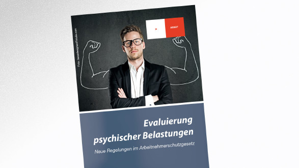 Broschüre Evaluierung psychischer Belastungen © AK Tirol, AK Tirol