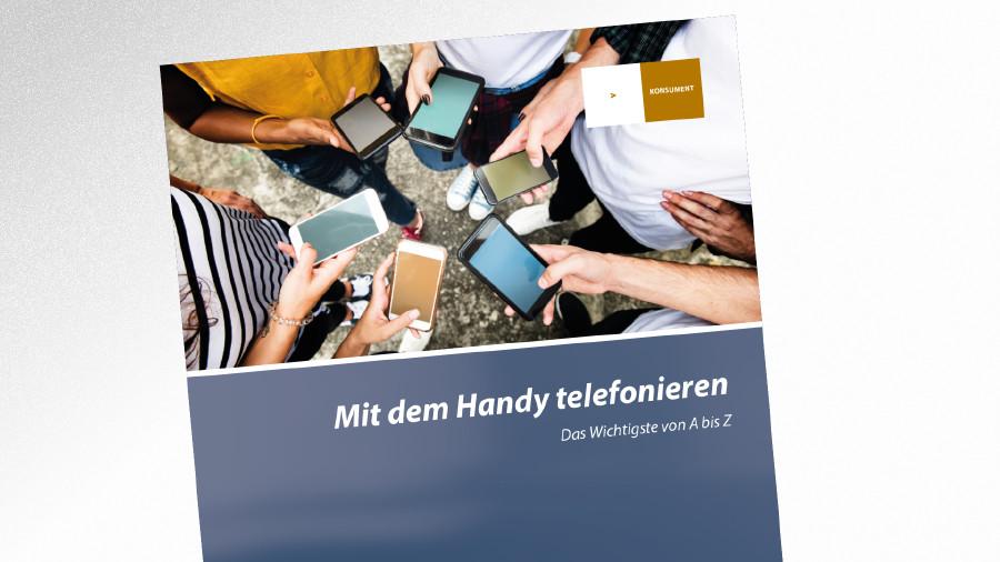 Broschüre Mit dem Handy telefonieren © -, AK Tirol