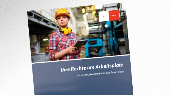 Broschüre Ihre Rechte am Arbeitsplatz © ., AK Tirol