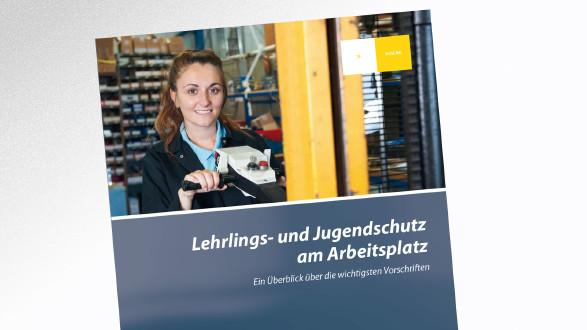 Broschüre Lehrlings- und Jugendschutz am Arbeitsplatz © -, AK Tirol