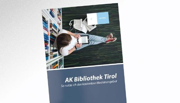 Bild der Broschüre AK Bibliothek Tirol © AK Tirol