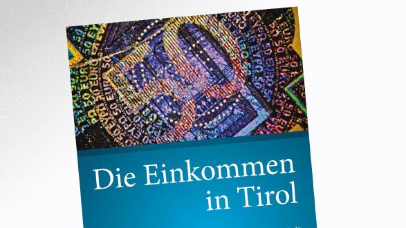 Studie Einkommen in Tirol 2015 © AK Tirol, AK Tirol