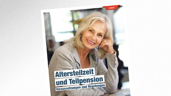Broschüre Altersteilzeit und Teilpension © mimagephotos - stock.adobe.com.com, AK Tirol