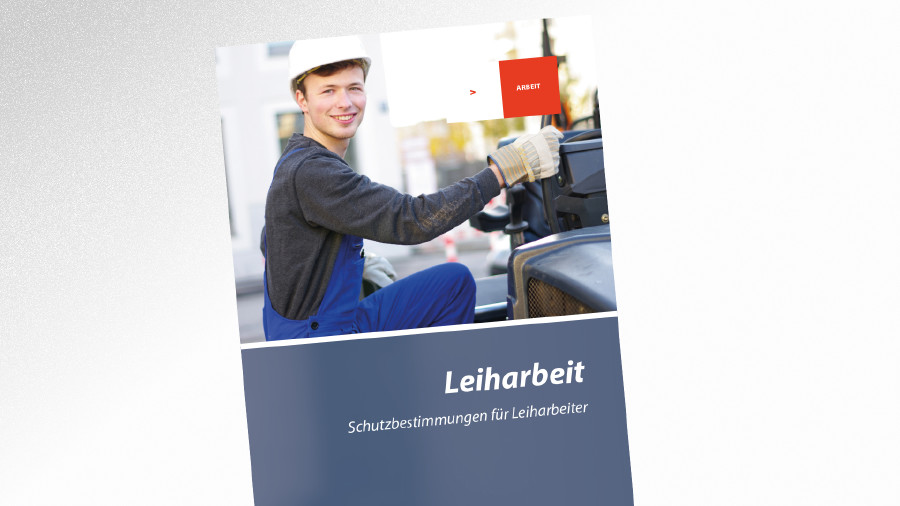 Broschüre Leiharbeit © © Wellnhofer Designs - stock.adobe.com, AK Tirol