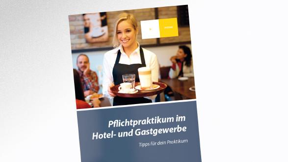 Broschüre Pflichtpraktikum im Hotel- und Gastgewerbe © -, AK Tirol