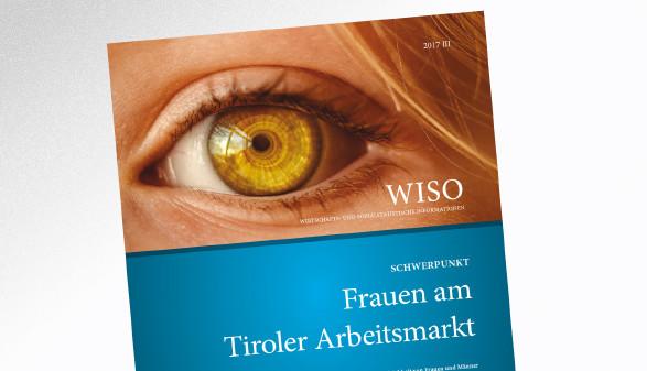 Wirtschafts- und sozialstatistische Informationen, Ausgabe III aus 2017 © -, AK Tirol