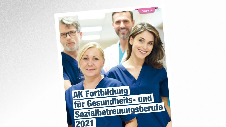 Fortbildungen für Gesundheits- und Sozialbetreuungsberufe © gpointstudio – stock.adobe.com, AK Tirol