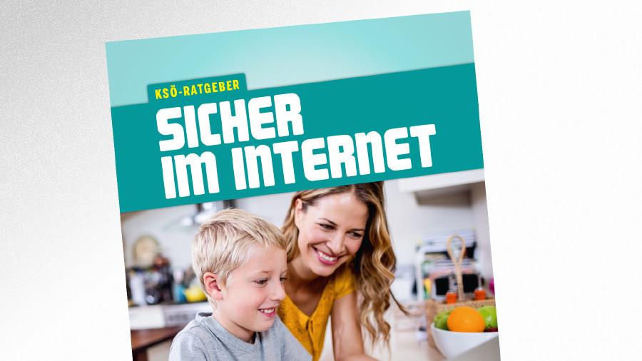 Broschüre Sicher im Internet © -, Raiffeisen Tirol
