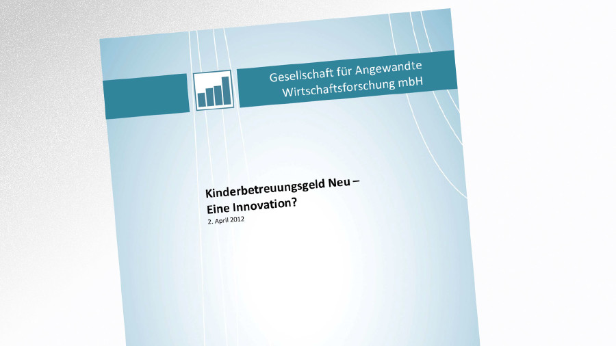 Studie Kinderbetreuungsgeld 2012 © Gesellschaft für Angewandte Wirtschaftsforschung mbH, Gesellschaft für Angewandte Wirtschaftsforschung mbH