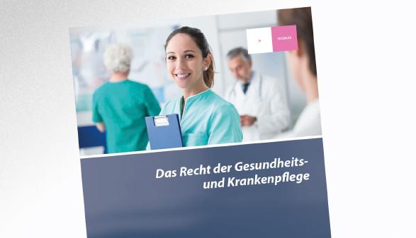 Broschüre Das Recht der Gesundheitsund Krankenpflege © stokkete - stock.adobe.com, AK Tirol