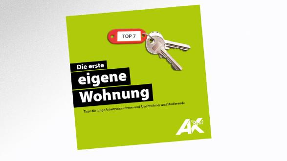 Broschüre Die erste eigene Wohnung © -, AK Tirol