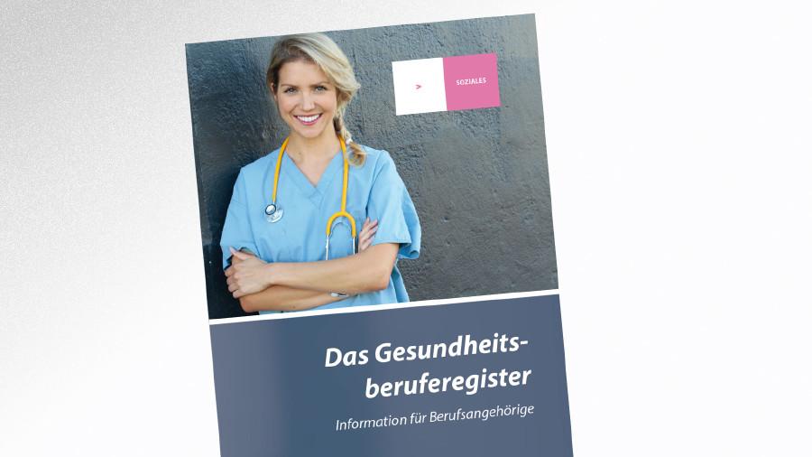 Broschüre Das Gesundheitsberuferegister © -, AK Tirol