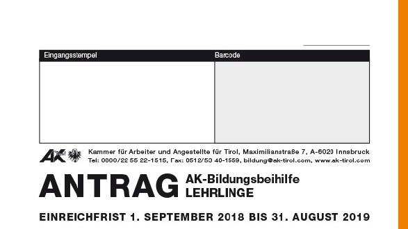 Antrag auf eine AK-Bildungsbeihilfe für Lehrlinge © -, AK Tirol