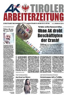 Tiroler Arbeiterzeitung AusgabeSeptember 2017 © -, AK Tirol