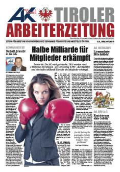 Tiroler Arbeiterzeitung Ausgabe April 2017 © -, AK Tirol