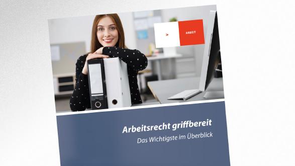 Broschüre Arbeitsrecht griffbereit © ., AK Tirol