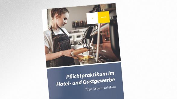 Pflcihtpraktikum im Hotel- und Gastgewerbe © © leszekglasner – stock.adobe.com, AK Tirol