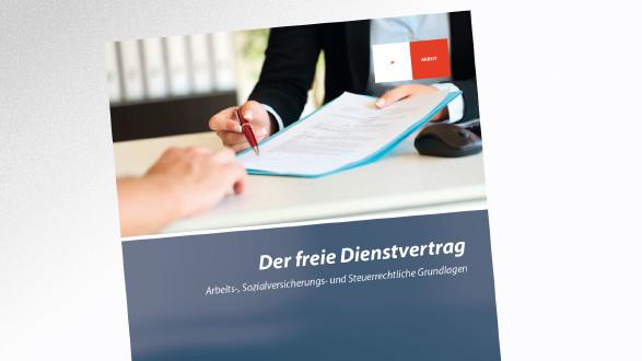Broschüre Der freie Dienstvertrag © -, AK Tirol