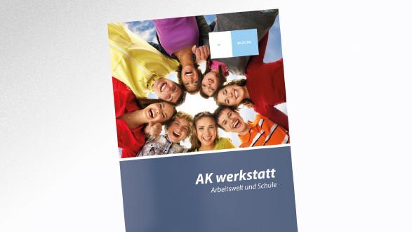 Broschüre AK werkstatt © Maksim Šmeljov – stock.adobe.com, AK Tirol