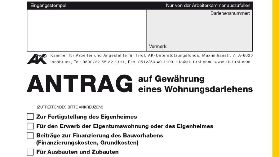 Antrag auf Gewährung eines Wohnungsdarlehens © -, AK Tirol