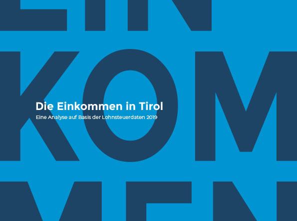 Einkommensanalyse Tirol 2019 © AK Tirol