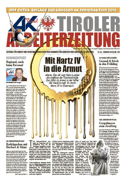 Tiroler Arbeiterzeitung - Ausgabe Februar 2018 © AK Tirol