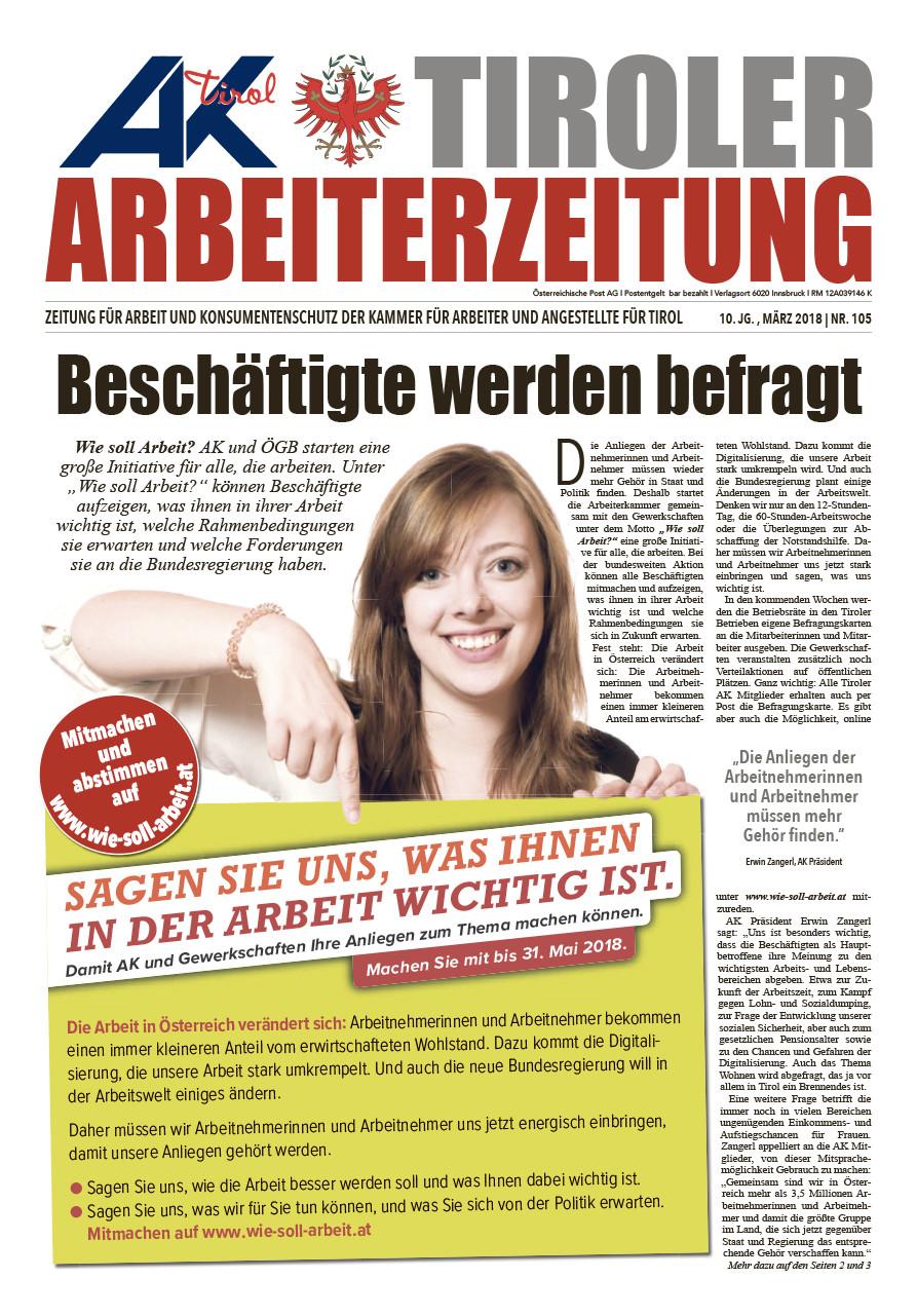 Tiroler Arbeiterzeitung - Ausgabe März 2018 © AK Tirol