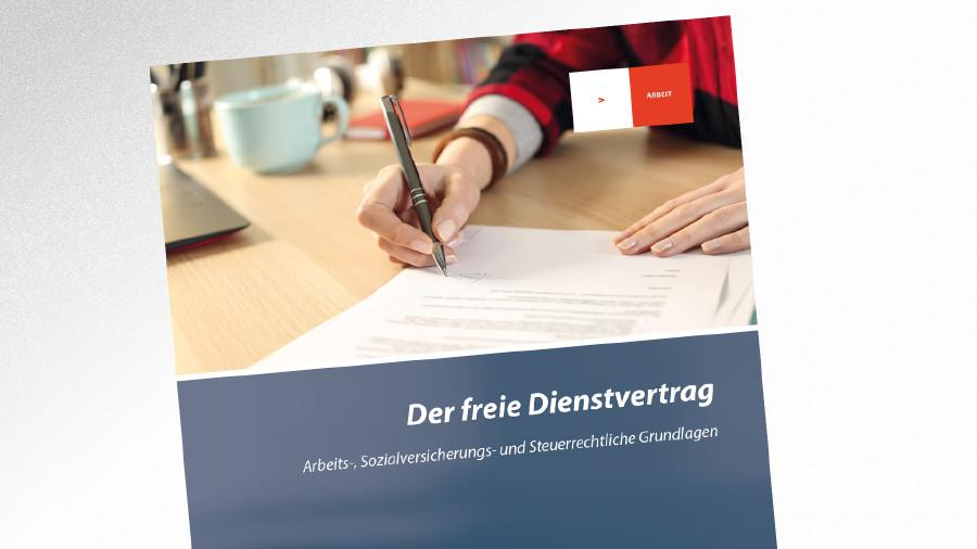 Broschüre Der freie Dienstvertrag © © PheelingsMedia, AK Tirol
