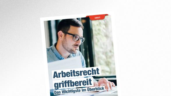 Broschüre Arbeitsrecht griffbereit © Moon Safari – stock.adobe.com, AK Tirol