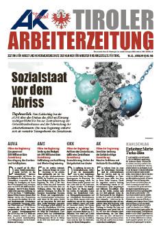 Tiroler Arbeiterzeitung - Ausgabe April 2018 © AK Tirol