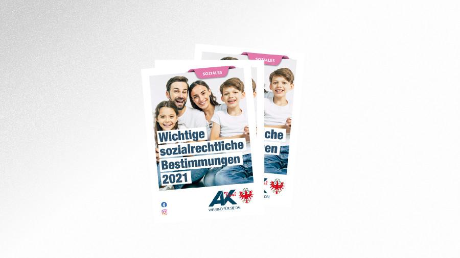 Falter Sozialrechtliche Bestimmungen 2021 © Maksym Povozniuk - stock.adobe.com, AK Tirol