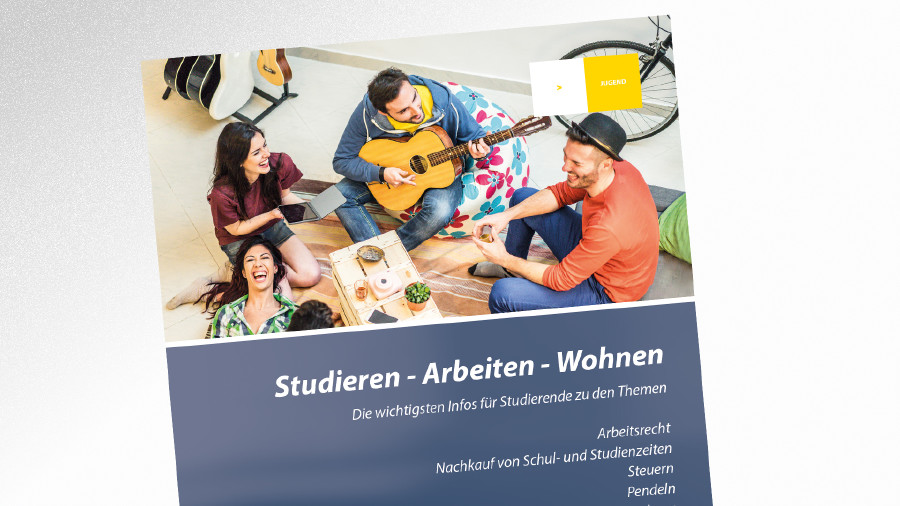 Broschüre Studieren - Arbeiten - Wohnen © AK Tirol