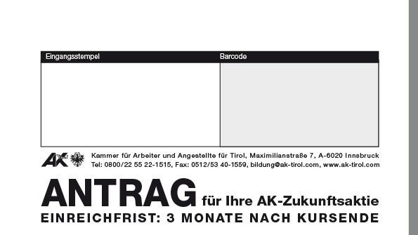 Antrag für Ihre AK-Zukunftsaktie © -, AK Tirol