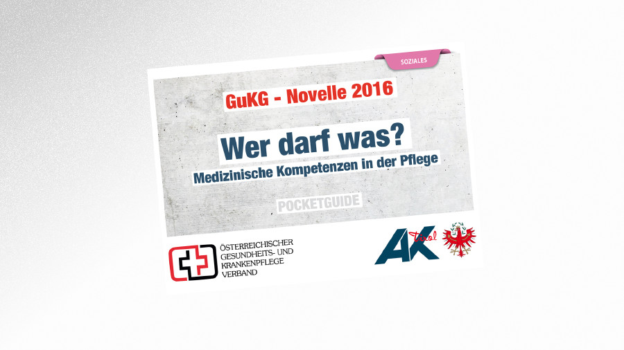 GuKG Novelle 2016 © AK Tirol, AK Tirol