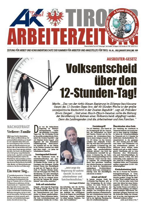 Tiroler Arbeiterzeitung - Ausgabe Juli/August 2018 © AK Tirol