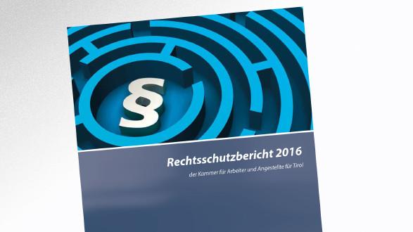 Rechtsschutzbericht der AK Tirol (2016) © -, AK Tirol