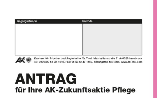 Antrag AK-Zukunftsaktie Pflege © AK Tirol, AK Tirol