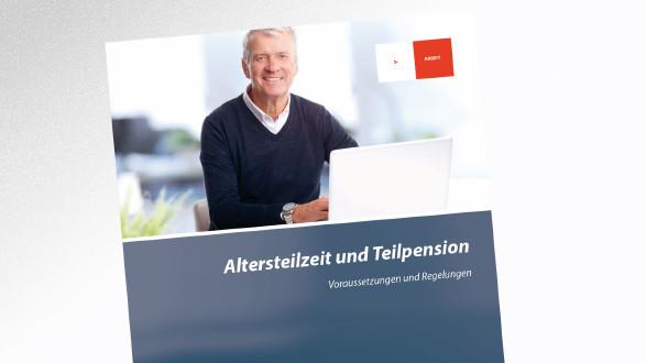 Broschüre Altersteilzeit und Teilpension © -, AK Tirol
